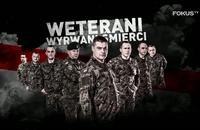 """""""Weterani. Wyrwani śmierci"""" - serial o polskich żołnierzach, którzy cudem przeżyli w Afganistanie - w FOKUS TV"""