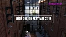 Aleksandra Kietla o Łódź Design Festival 2017