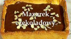 Przepis na ciasto - Mazurek czekoladowy