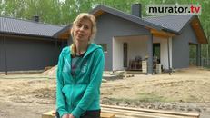 Opowieść o tym, jak to kobieta buduje dom...
